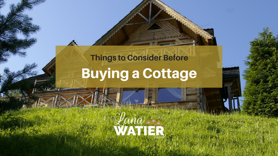 Things to Consider Before Buying a Cottage