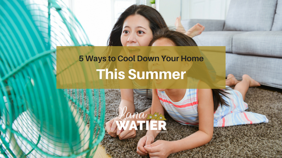 5 Ways to Cool Down Your Home This Summer