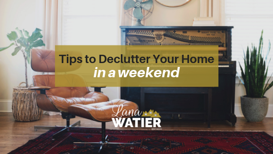 Tips to Declutter Your Home in a Weekend