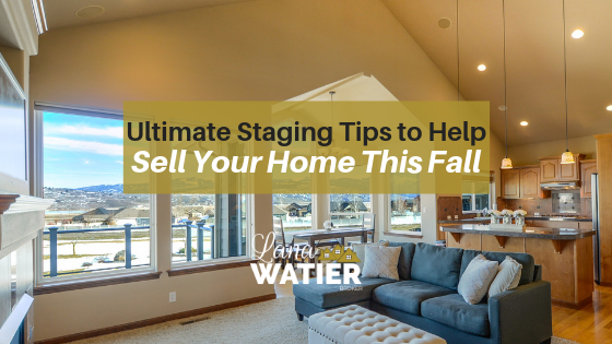 Ultimate Staging Tips to Help Sell Your Home this Fall